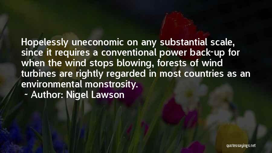 Wind Turbines Quotes By Nigel Lawson
