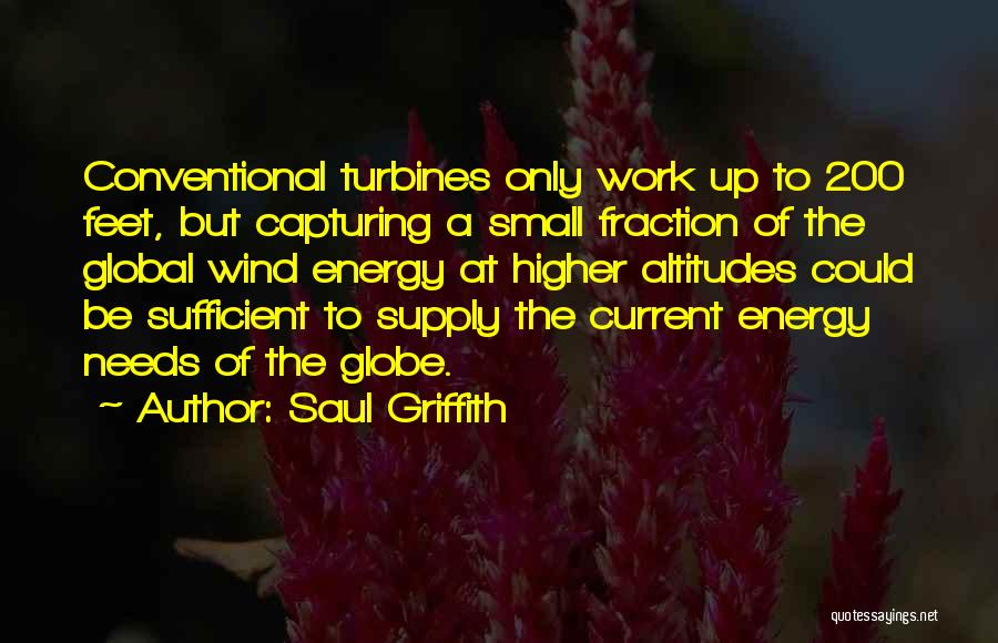 Wind Turbines Quotes By Saul Griffith
