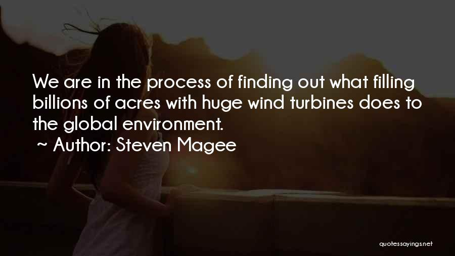 Wind Turbines Quotes By Steven Magee
