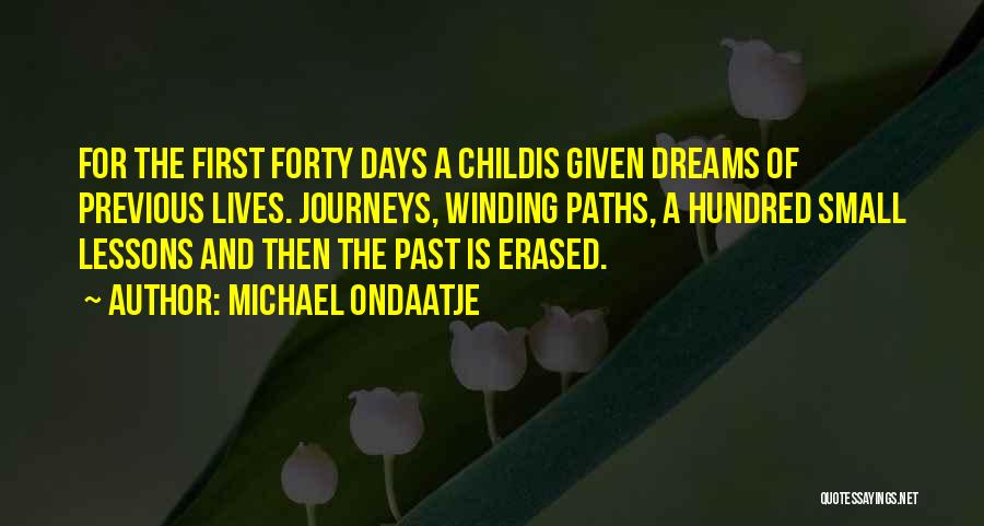 Winding Paths Quotes By Michael Ondaatje