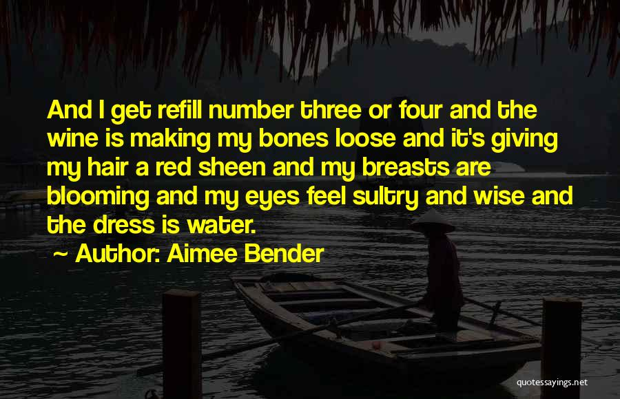 Wine Drunk Quotes By Aimee Bender