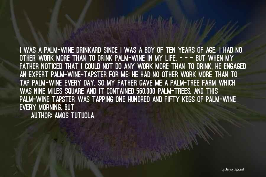 Wine Drunk Quotes By Amos Tutuola