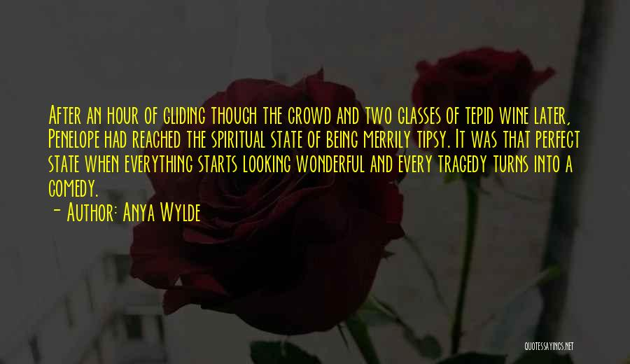 Wine Drunk Quotes By Anya Wylde
