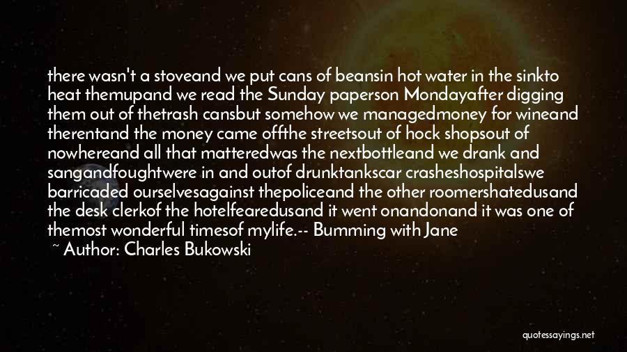 Wine Drunk Quotes By Charles Bukowski