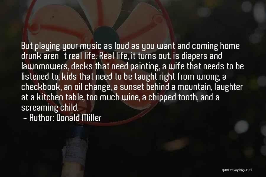 Wine Drunk Quotes By Donald Miller