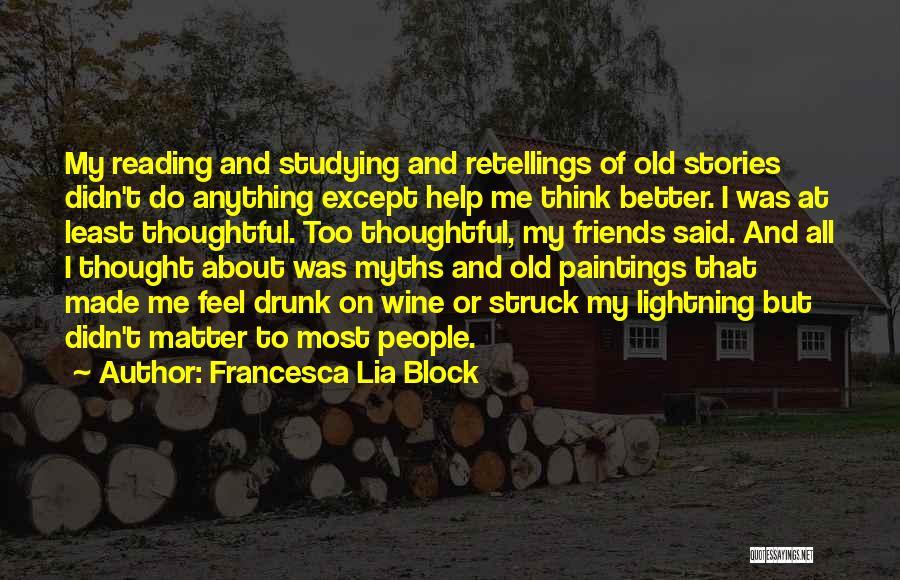 Wine Drunk Quotes By Francesca Lia Block