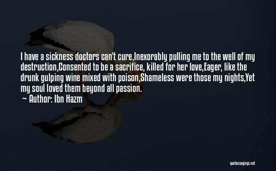 Wine Drunk Quotes By Ibn Hazm