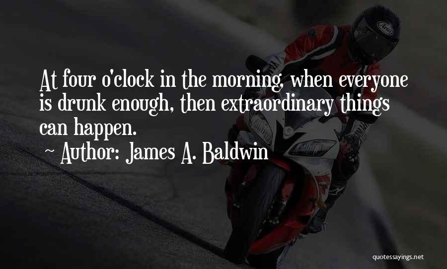 Wine Drunk Quotes By James A. Baldwin