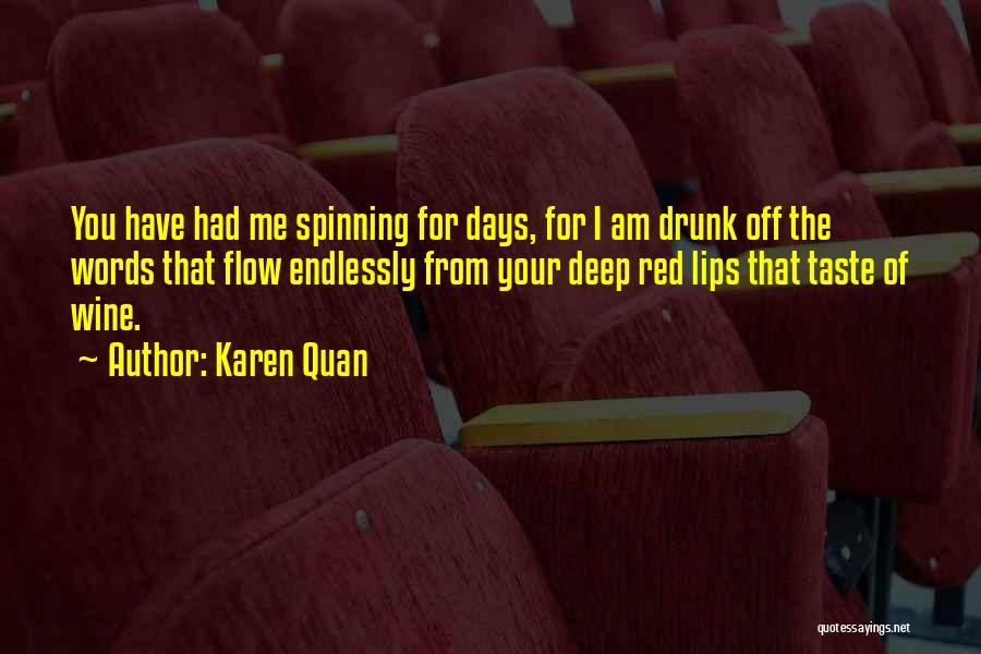 Wine Drunk Quotes By Karen Quan