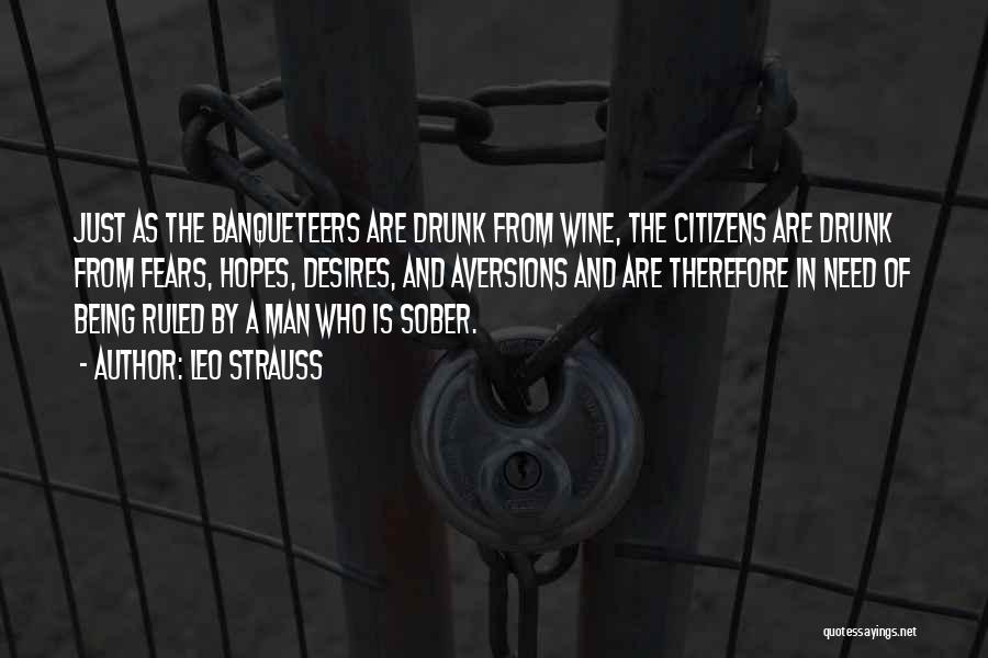 Wine Drunk Quotes By Leo Strauss
