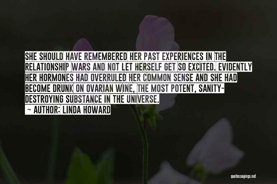 Wine Drunk Quotes By Linda Howard