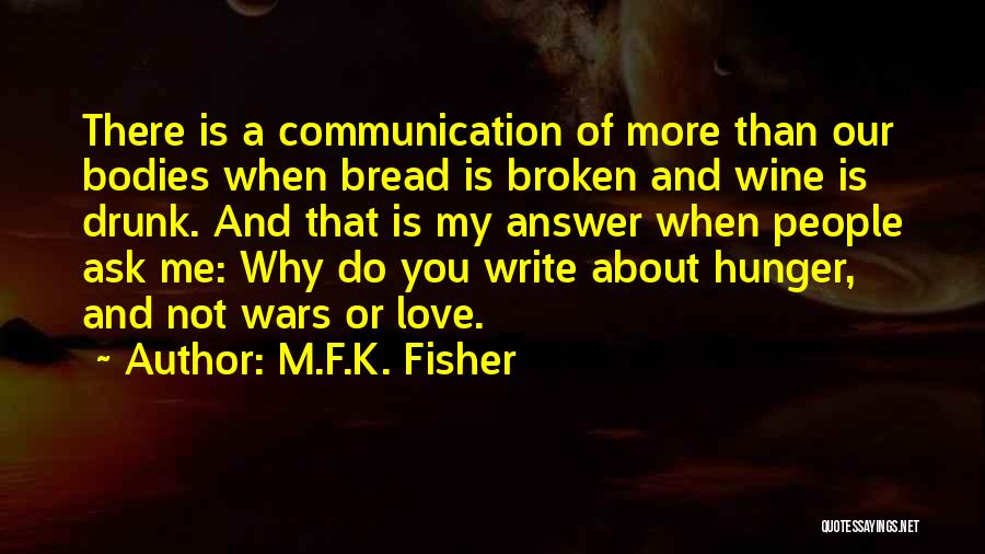 Wine Drunk Quotes By M.F.K. Fisher