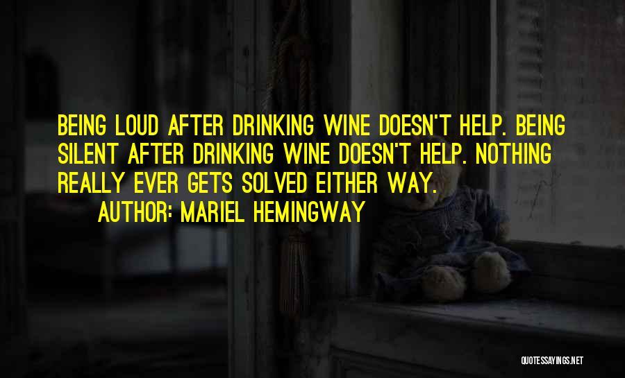 Wine Drunk Quotes By Mariel Hemingway