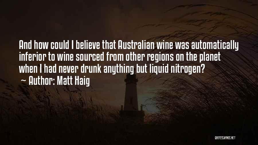Wine Drunk Quotes By Matt Haig