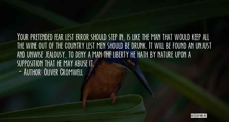Wine Drunk Quotes By Oliver Cromwell