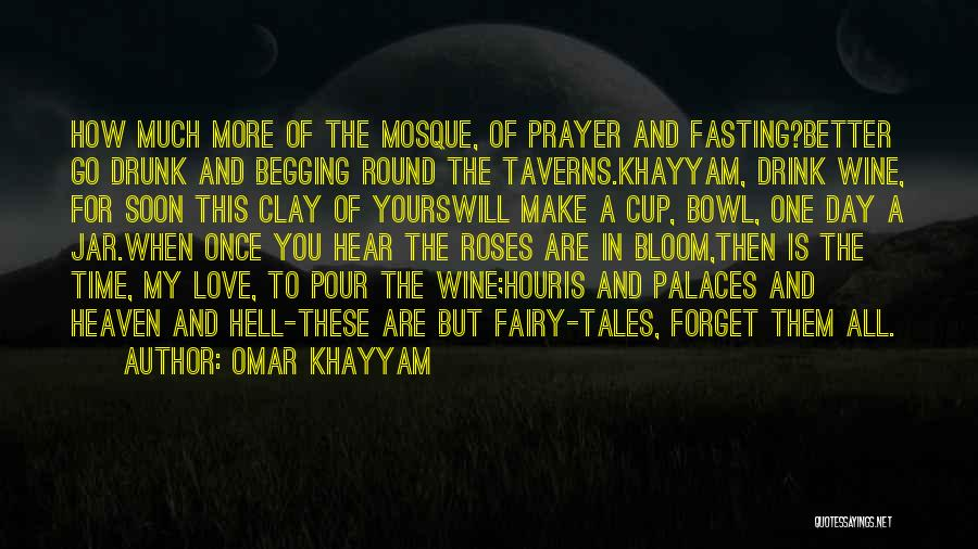 Wine Drunk Quotes By Omar Khayyam