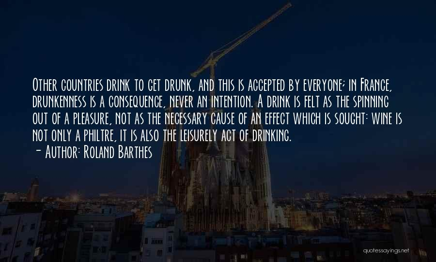 Wine Drunk Quotes By Roland Barthes