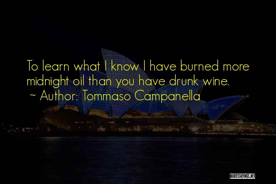 Wine Drunk Quotes By Tommaso Campanella