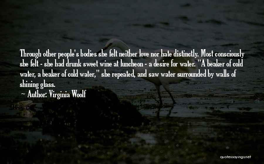 Wine Drunk Quotes By Virginia Woolf