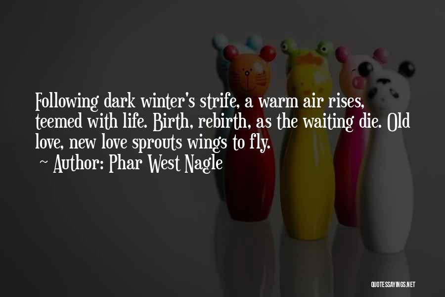 Wings Poems And Quotes By Phar West Nagle