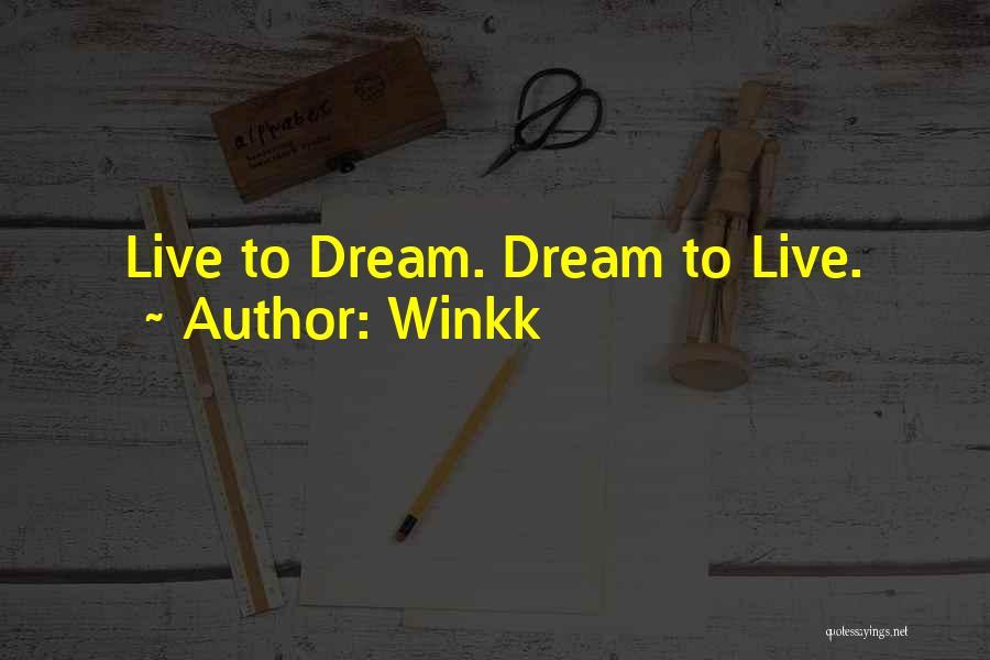 Winkk Quotes 2153166
