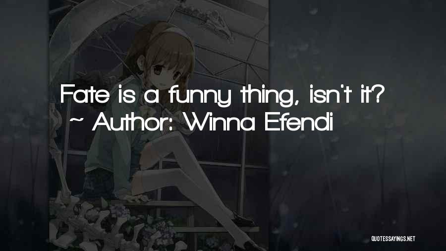 Winna Efendi Quotes 1149471