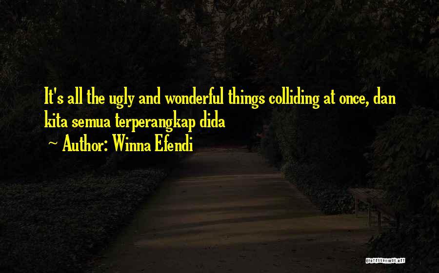 Winna Efendi Quotes 1348398