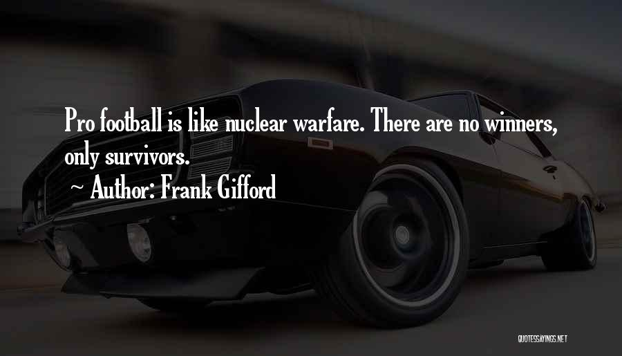 Winners Football Quotes By Frank Gifford