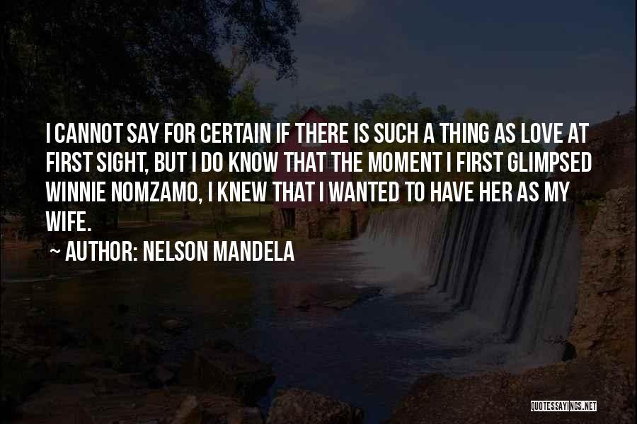 Winnie Mandela Quotes By Nelson Mandela