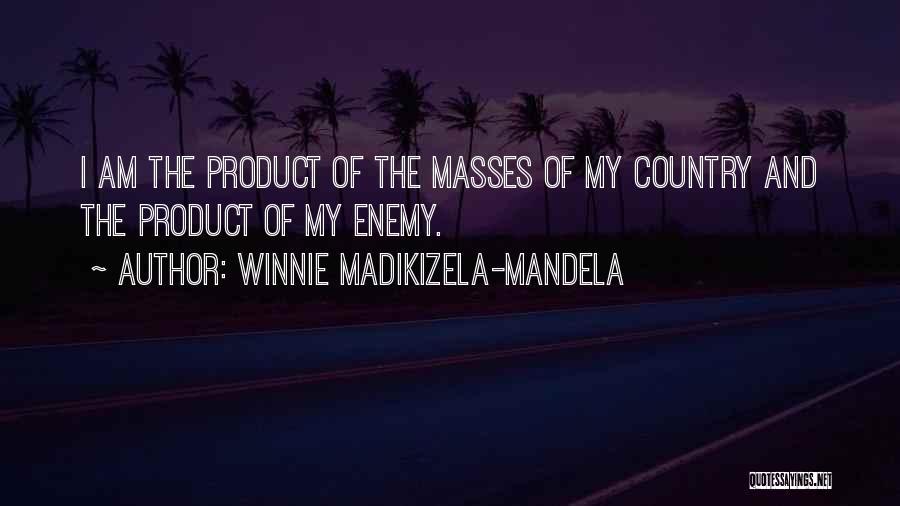 Winnie Mandela Quotes By Winnie Madikizela-Mandela