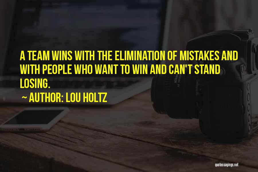 Winning And Losing As A Team Quotes By Lou Holtz
