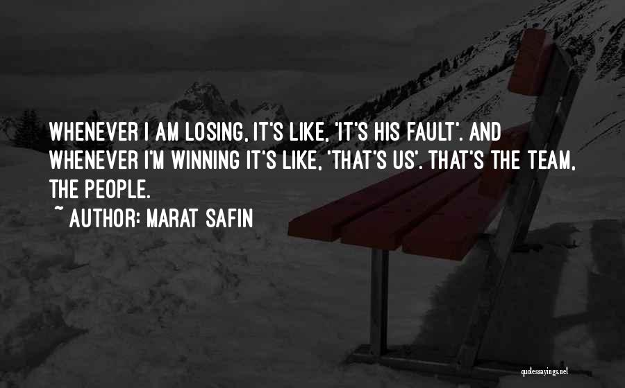 Winning And Losing As A Team Quotes By Marat Safin