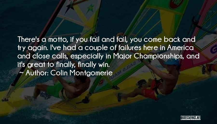 Winning Back To Back Championships Quotes By Colin Montgomerie