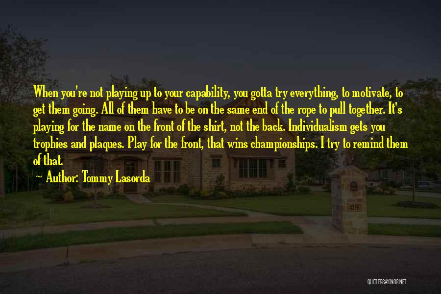 Winning Back To Back Championships Quotes By Tommy Lasorda