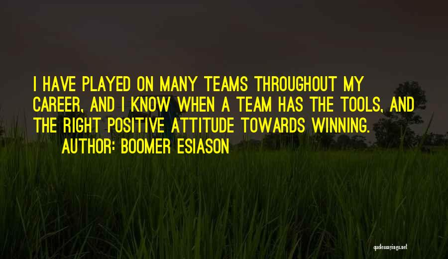 Winning Teams Quotes By Boomer Esiason