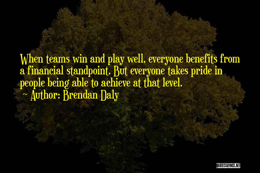 Winning Teams Quotes By Brendan Daly