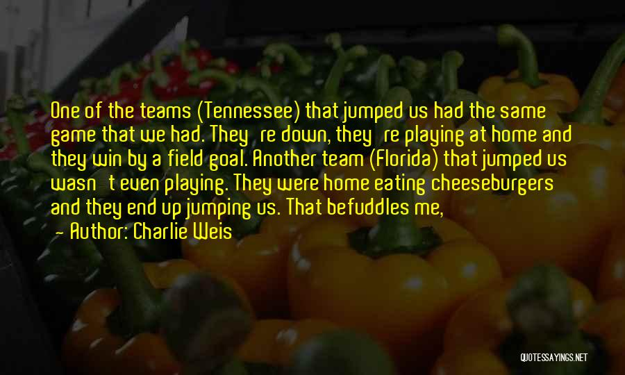 Winning Teams Quotes By Charlie Weis