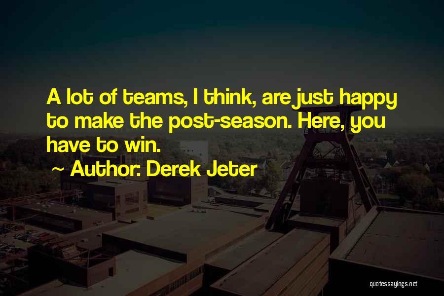 Winning Teams Quotes By Derek Jeter