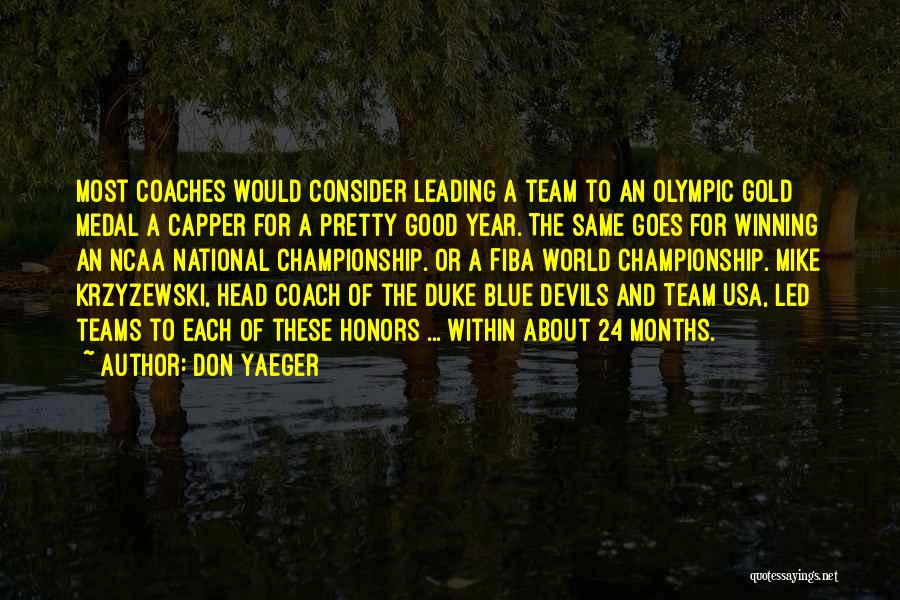 Winning Teams Quotes By Don Yaeger