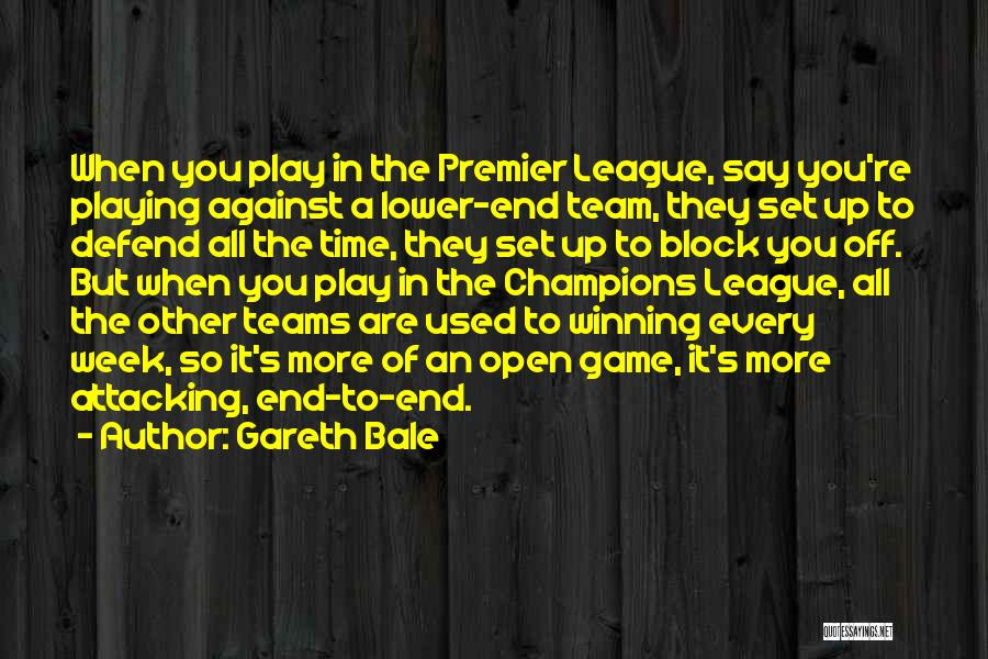 Winning Teams Quotes By Gareth Bale