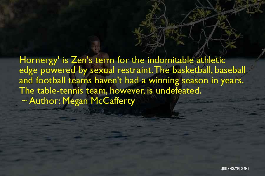 Winning Teams Quotes By Megan McCafferty