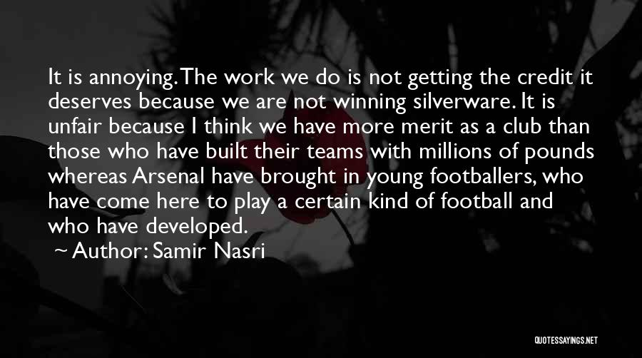 Winning Teams Quotes By Samir Nasri