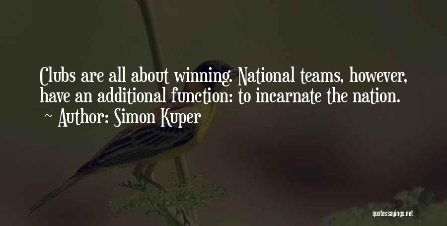 Winning Teams Quotes By Simon Kuper