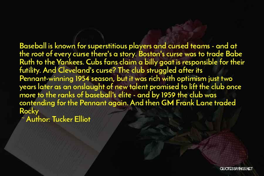 Winning Teams Quotes By Tucker Elliot