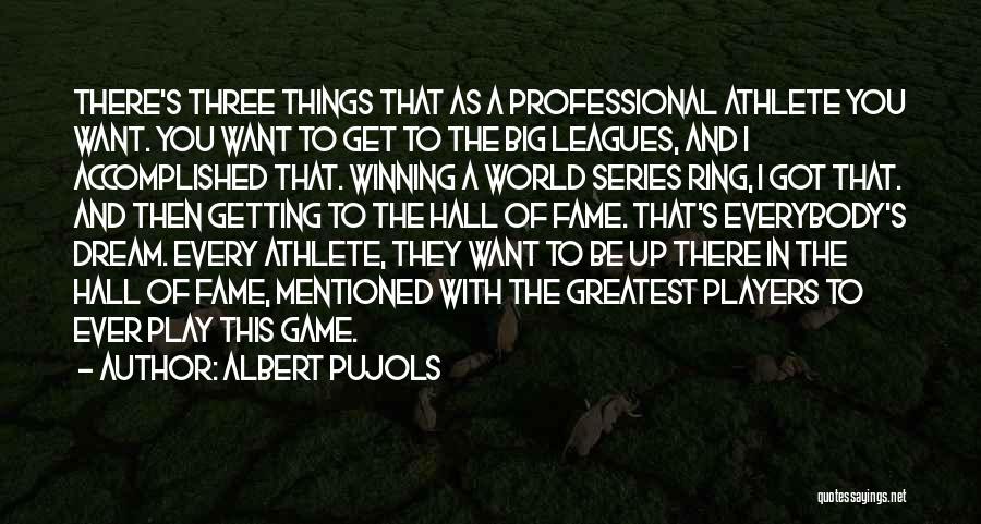 Winning The World Series Quotes By Albert Pujols