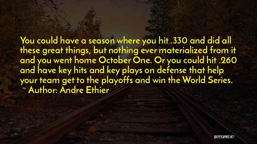 Winning The World Series Quotes By Andre Ethier