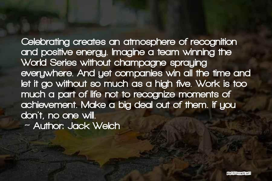 Winning The World Series Quotes By Jack Welch