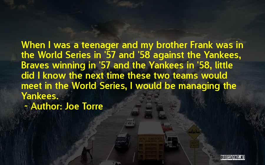 Winning The World Series Quotes By Joe Torre