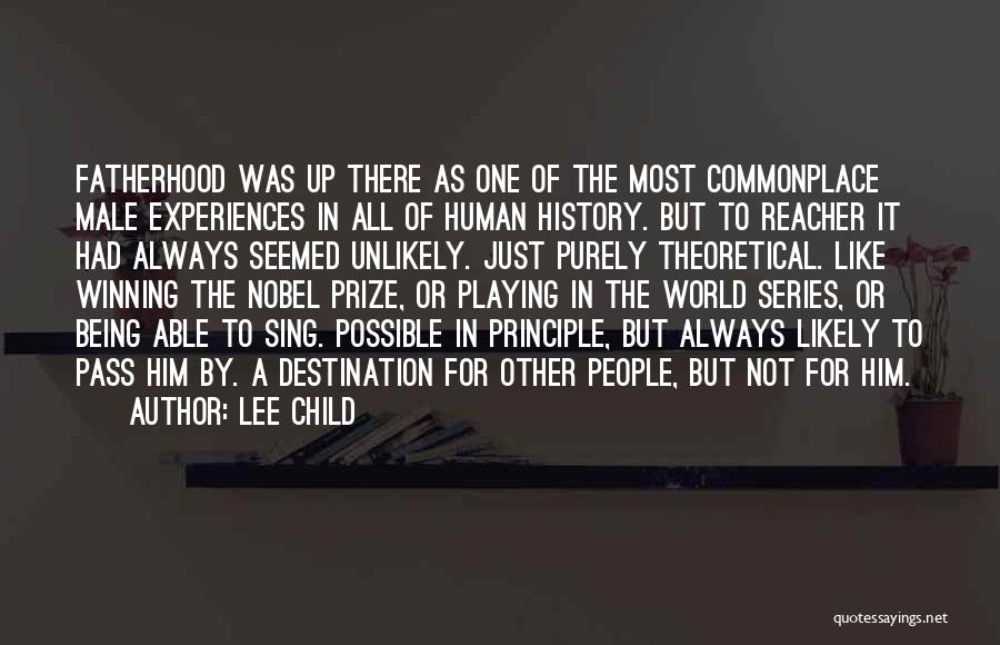 Winning The World Series Quotes By Lee Child