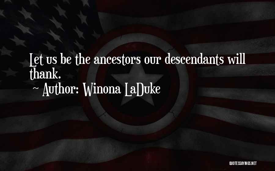 Winona LaDuke Quotes 1735874